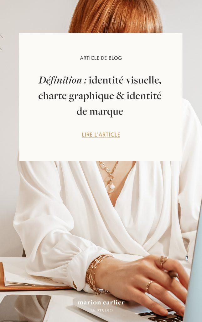 marion-carlier_définition-identite-visuelle-charte-graphique-identite-de-marque